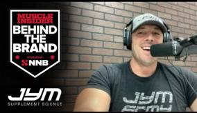 Behind The Brand with JYM Supplement Science Powered by NNB Nutrition