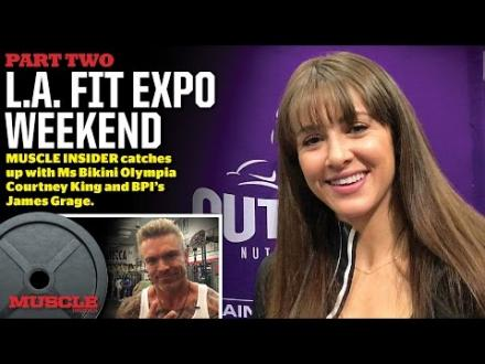 LA Fit Expo Interview with Courtney King and BPI's James Grange